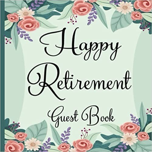 Happy Retirement Guest Book